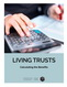 image for Living Trusts: Calculating the Benefits